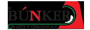 EL BÚNKER DE ARTE Y CREACIÓN A.C.